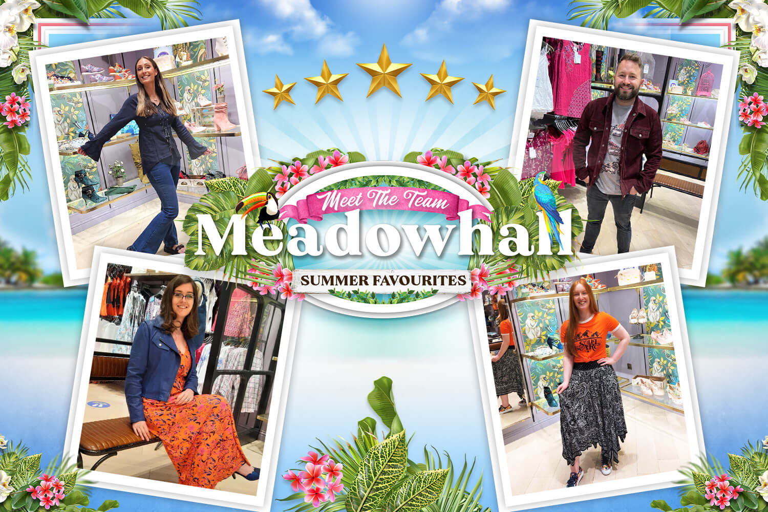 Meet The Meadowhall Store Team: Summer Favourites