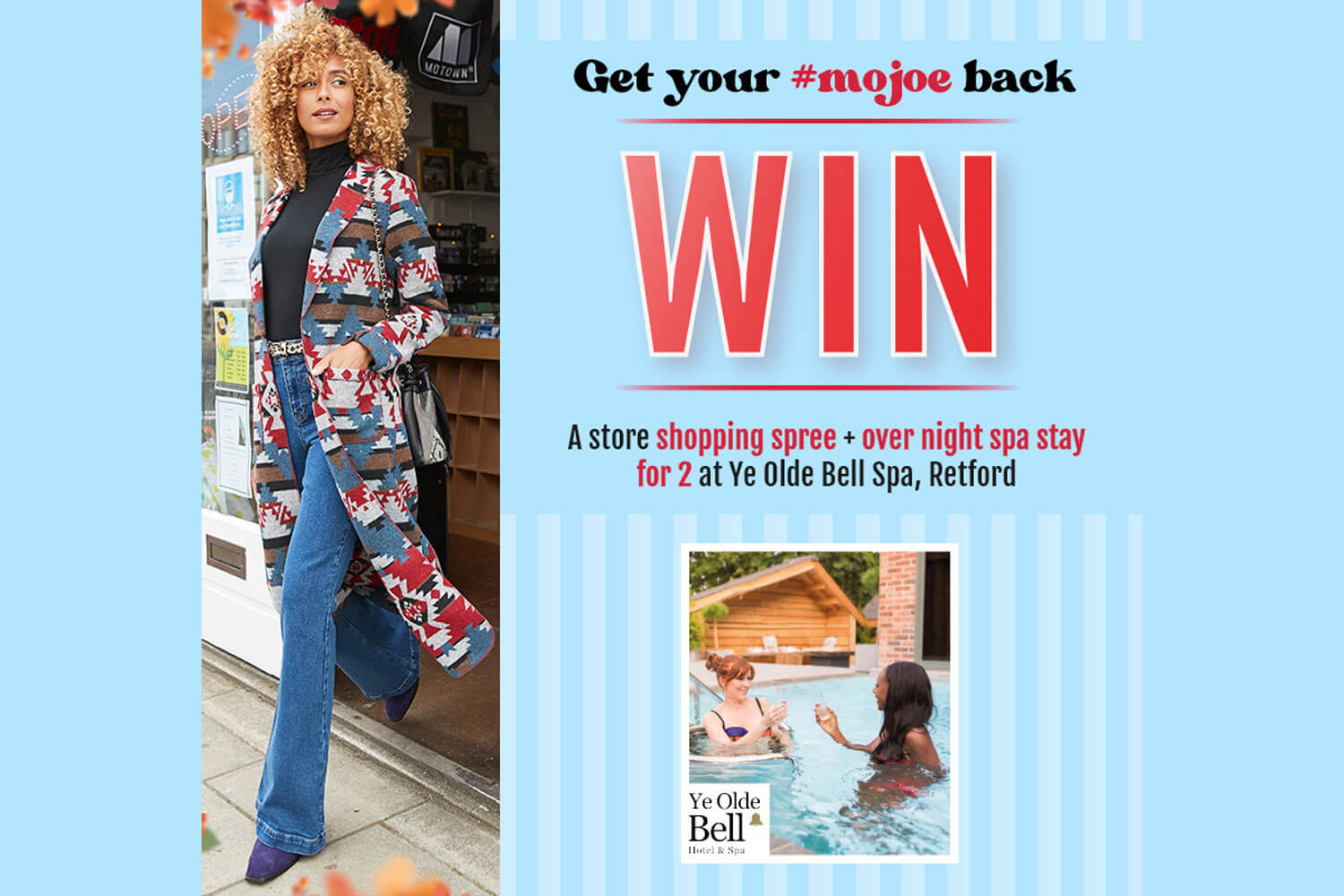 Get your #mojoe back: Win a spa day and shopping spree for 2!
