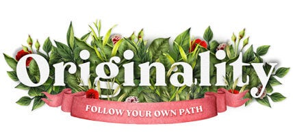 Life's Essential Ingredients - Originality Follow Your Own Path